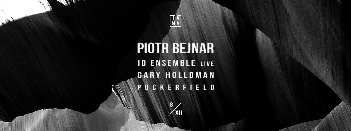 Piotr Bejnar / Id Ensemble live / Gary Holldman / Pockerfield