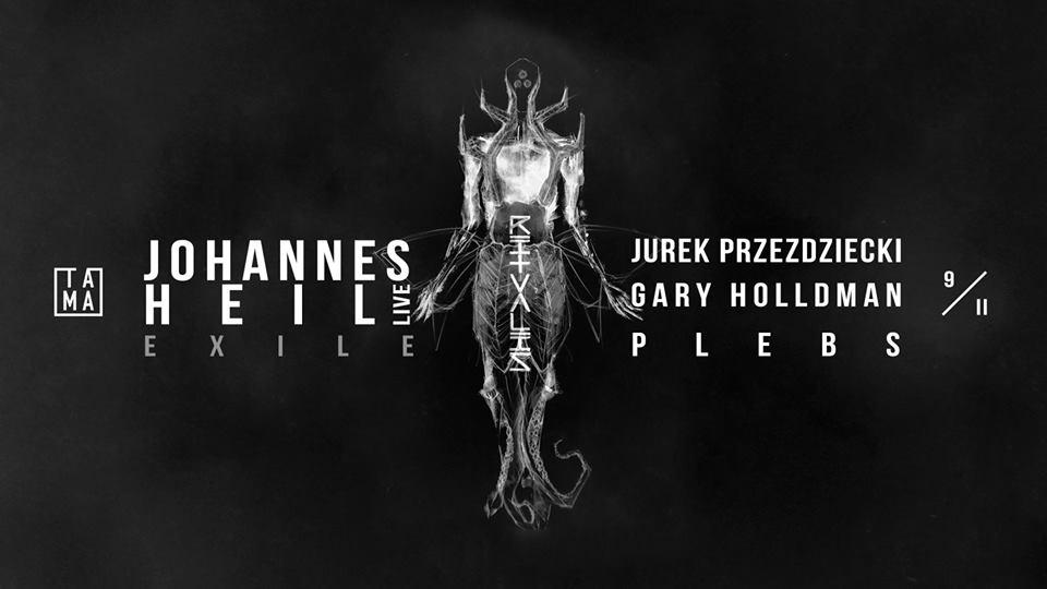 Ritualis #3: Johannes Heil / Jurek Przeździecki / Gary Holldman / PLEBS