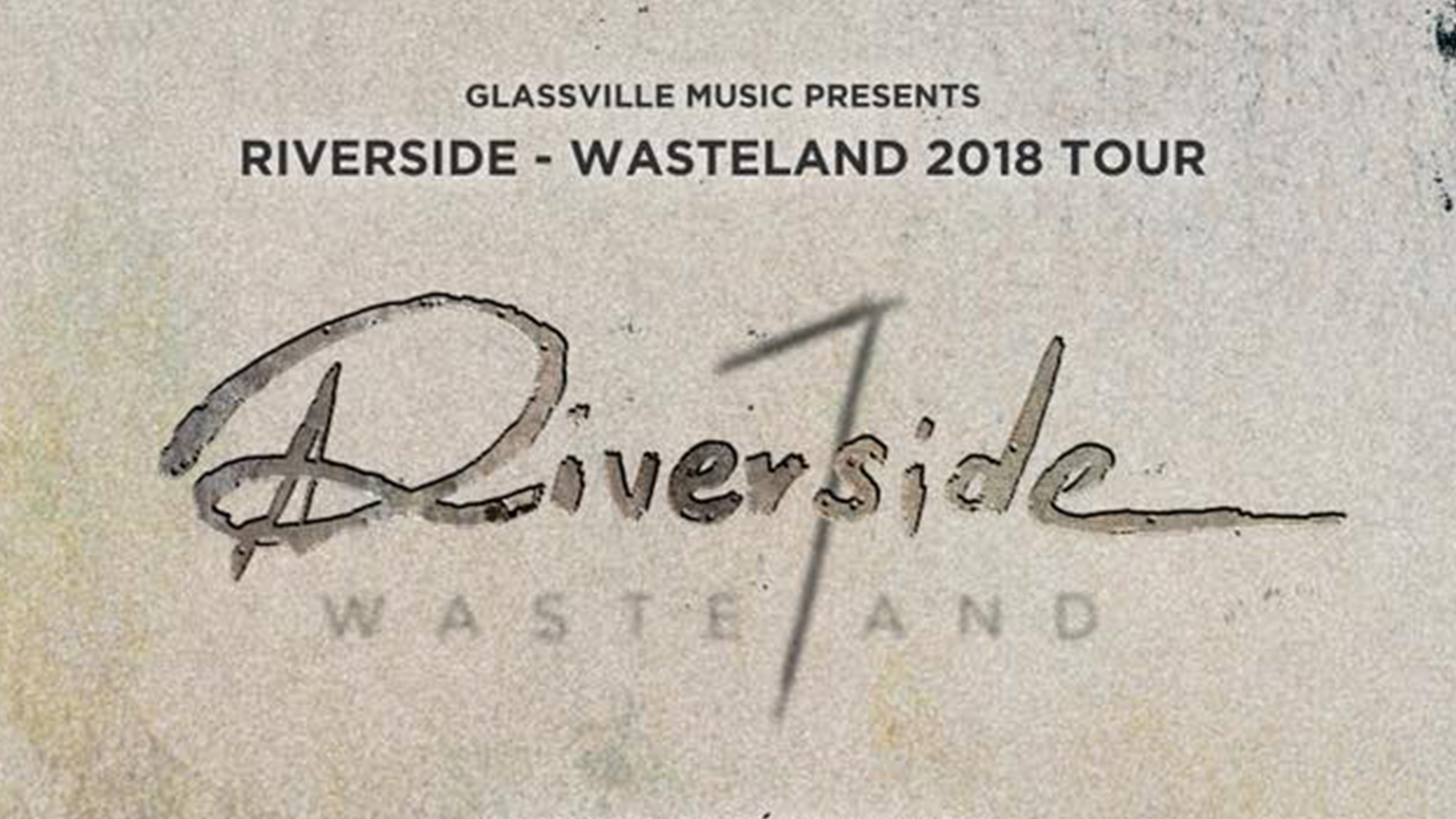 Riverside 'Waste7and TOUR 2018