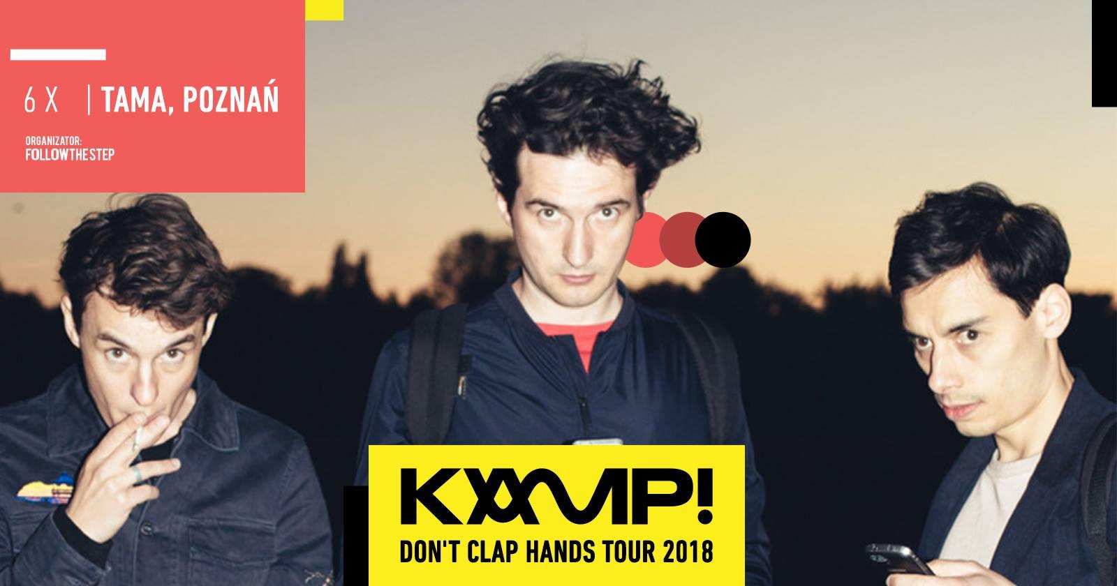 KAMP! – Don't Clap Hands