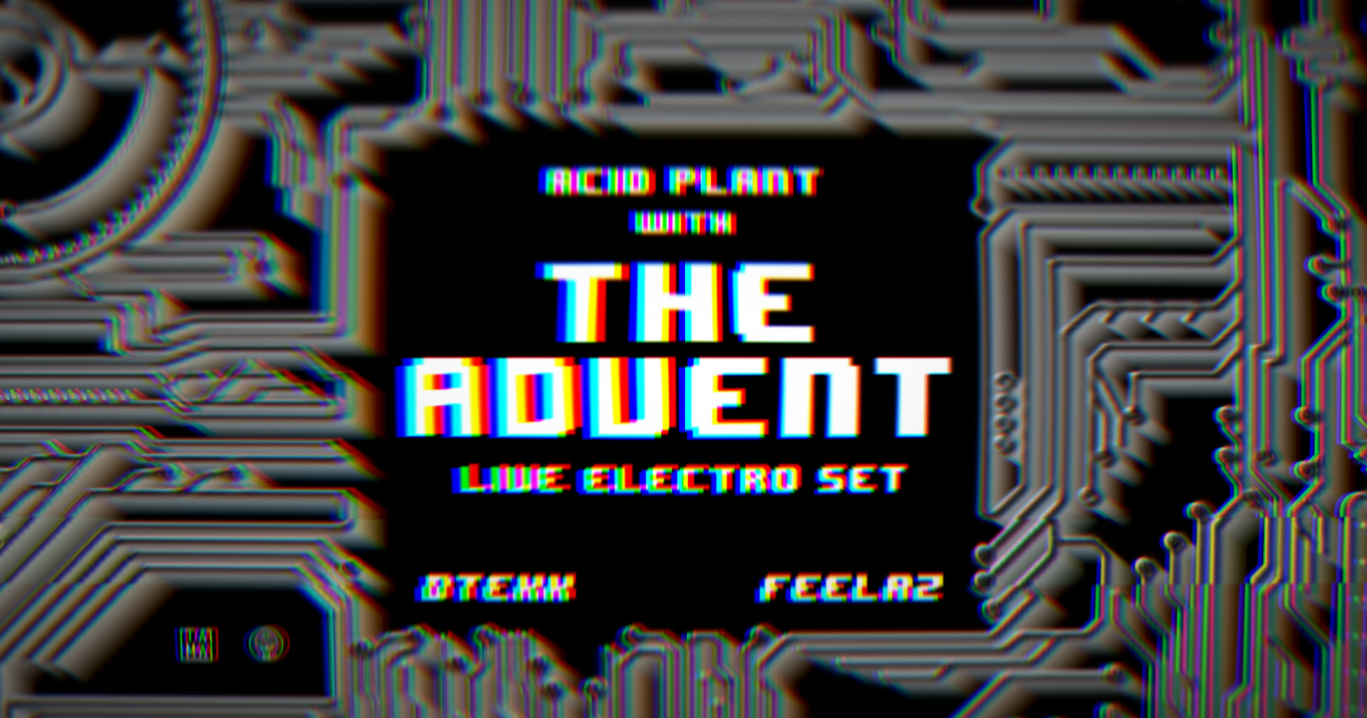 Acid Plant with The Advent (live)