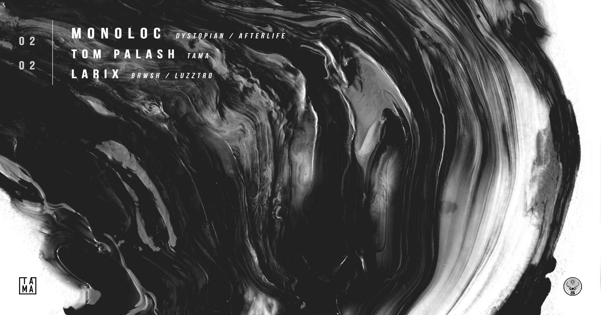TAMA | Monoloc / Tom Palash / Larix