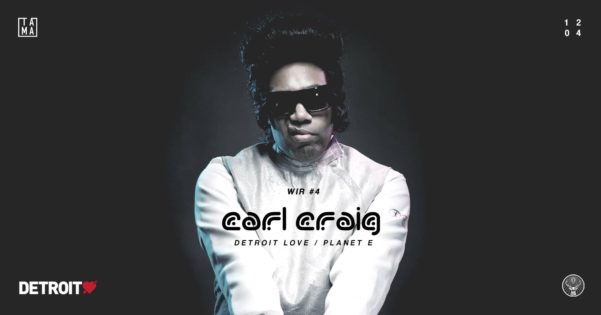WIR #4: Carl Craig