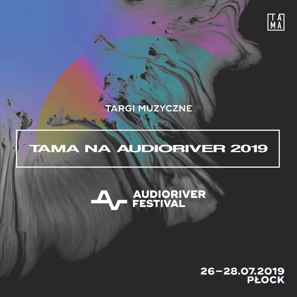 Tama na Audioriver 2019